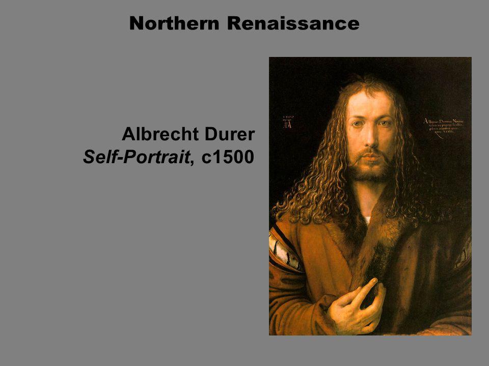 Northern Renaissance Albrecht Durer Self-Portrait, c1500