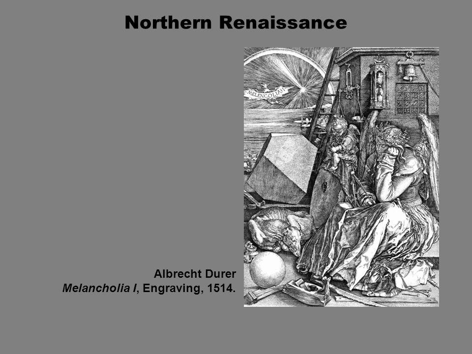 Northern Renaissance Albrecht Durer Melancholia I, Engraving, 1514.