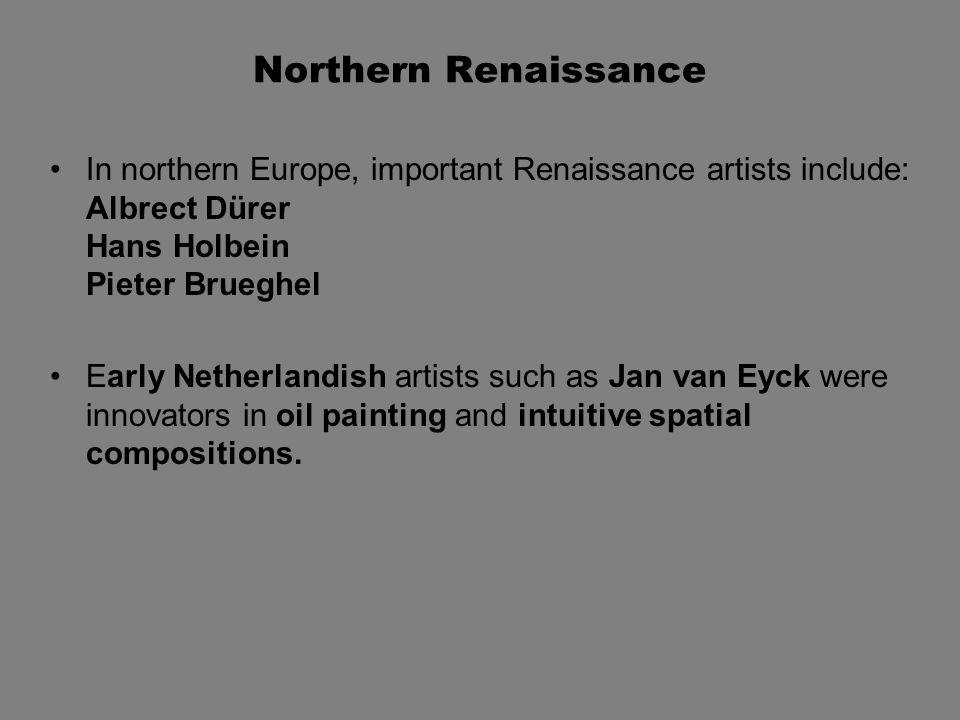 Renaissance Media: Oil Paint Oil paints were invented in the 15th century by a Flemish painter, Jan van Eyck.