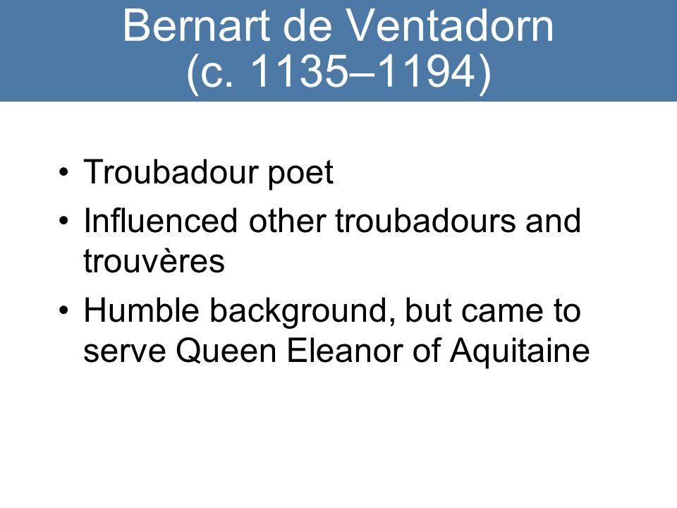 Bernart de Ventadorn (c.