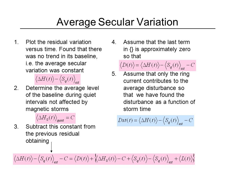 Average Secular Variation 1.Plot the residual variation versus time. Found that there was no trend in its baseline, i.e. the average secular variation