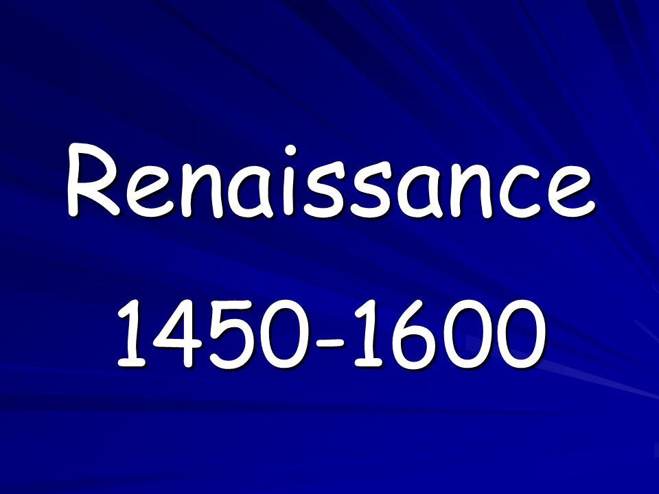 Renaissance 1450-1600