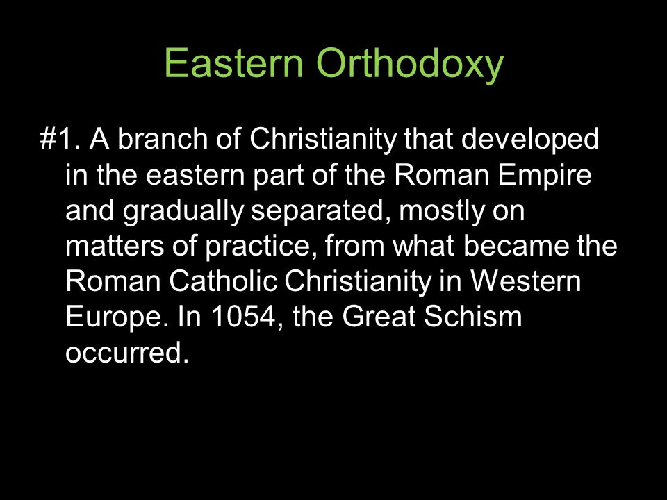 Eastern Orthodoxy #1.