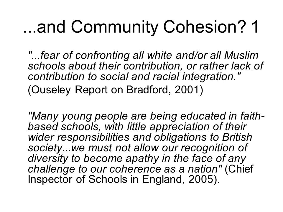 ...and Community Cohesion.