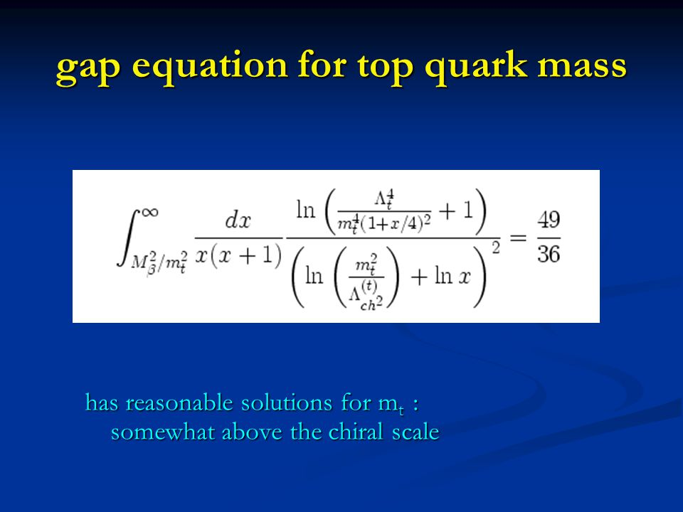 gap equation for top quark mass has reasonable solutions for m t : somewhat above the chiral scale