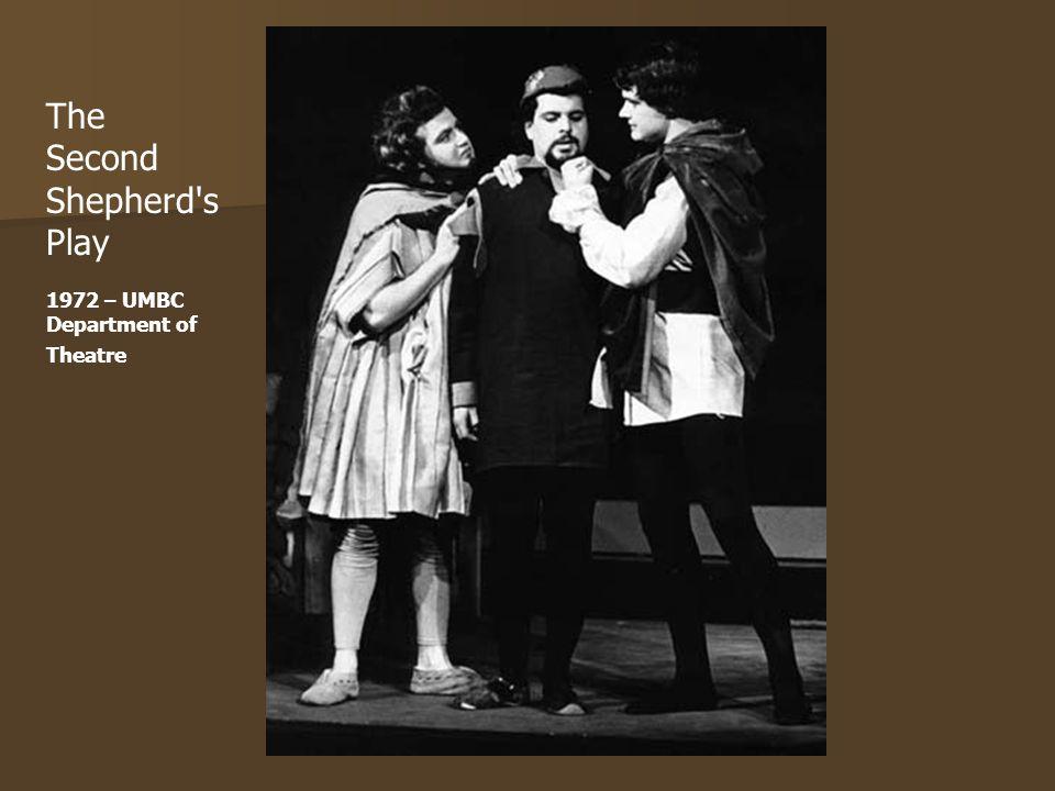 The Second Shepherd's Play 1972 – UMBC Department of Theatre