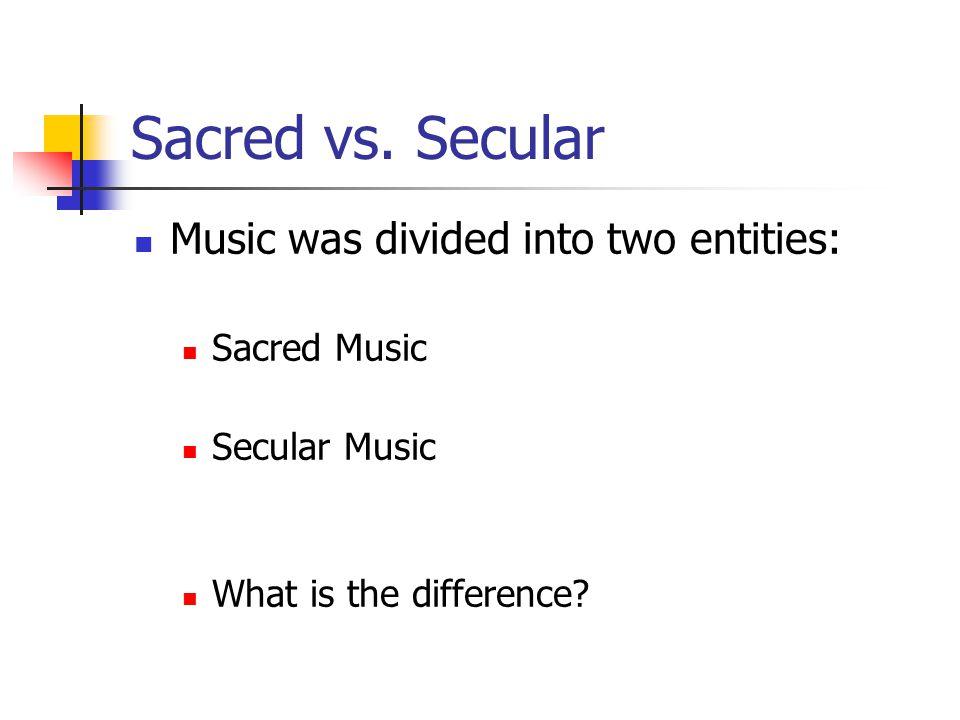 Sacred vs.