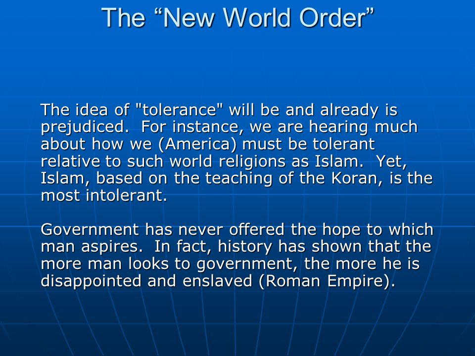 The New World Order Many religionists have their own version of the New World Order. ...Jesus was the last king under the Judaic genealogy and also the new king of the new world order.