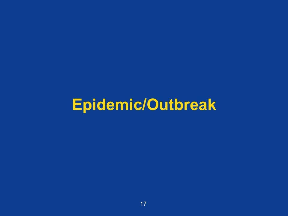 Epidemic/Outbreak 17