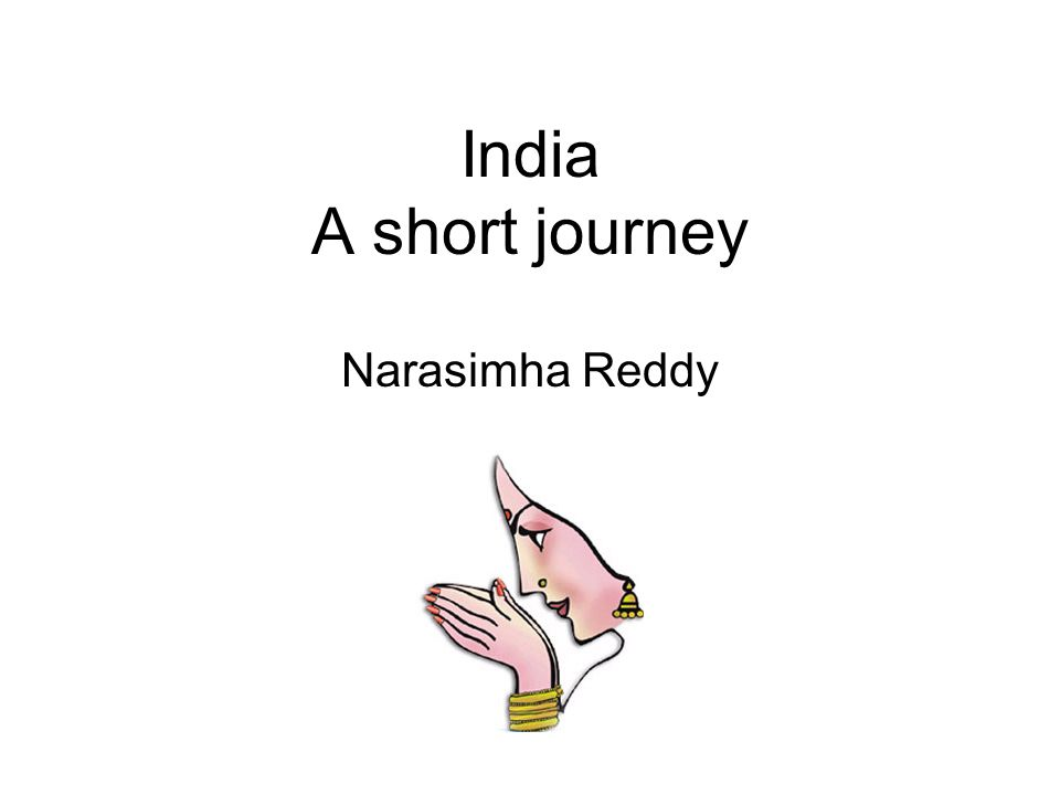 India A short journey Narasimha Reddy