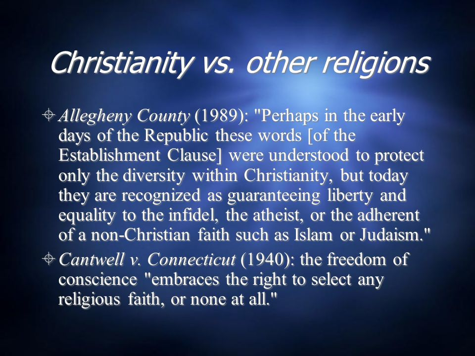 Christianity vs. other religions  Allegheny County (1989):