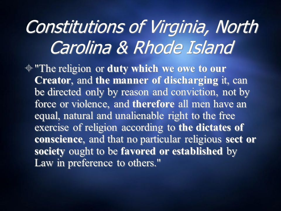 Key features of the state amendment  This gives a religious or theological basis for religious liberty, following the lead of Milton and Locke: religious liberty must be protected because our supreme duty is to God, and this duty can be fulfilled only by free, uncoerced obedience to God (as represented in one s conscience).