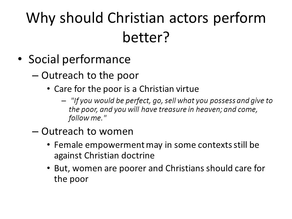 Why should Christian actors perform better.