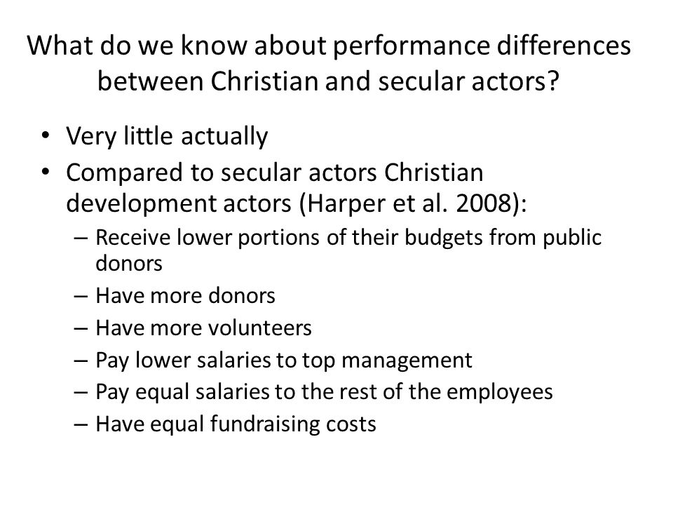 What do we know about performance differences between Christian and secular actors.