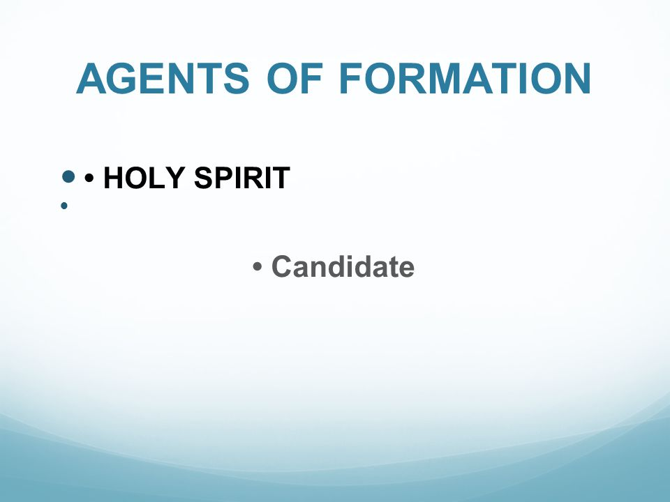 AGENTS OF FORMATION HOLY SPIRIT Candidate