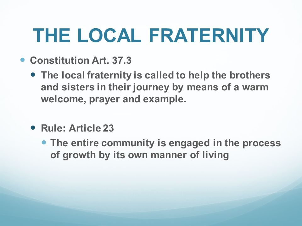 THE LOCAL FRATERNITY Constitution Art.