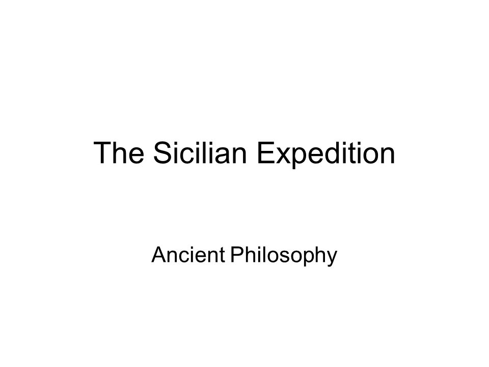 The Sicilian Expedition Ancient Philosophy