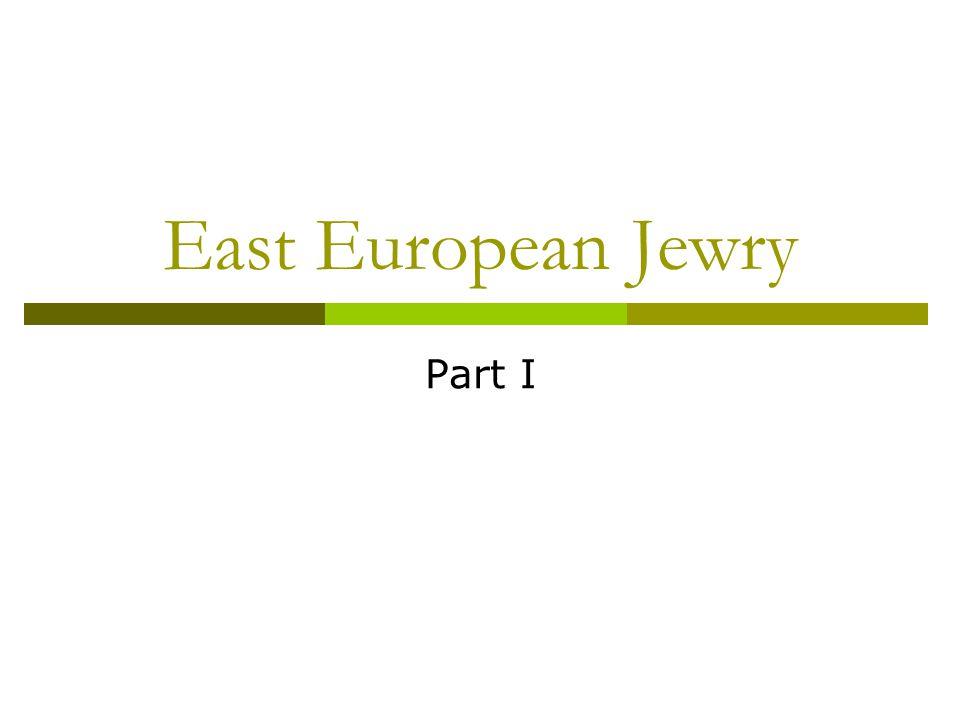 East European Jewry Part I