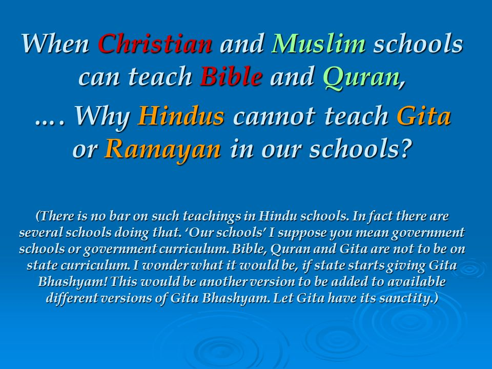 When Christian and Muslim schools can teach Bible and Quran, ….