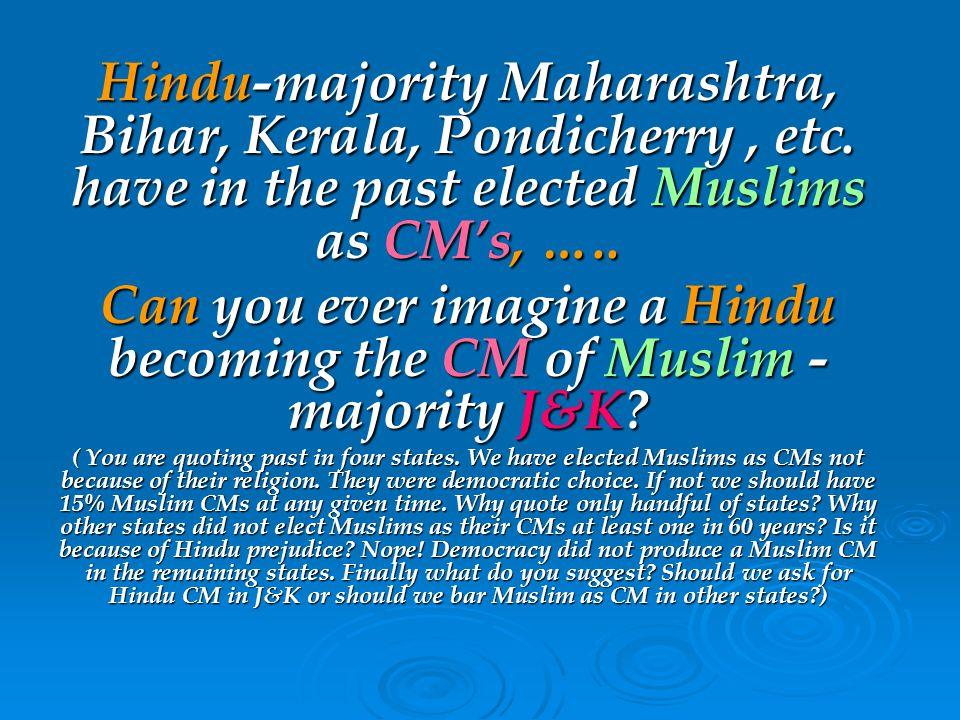 Hindu-majority Maharashtra, Bihar, Kerala, Pondicherry, etc.