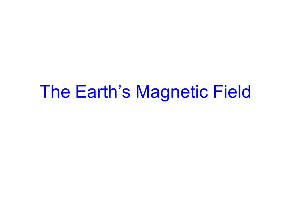 Paleomagnetism – history of the earth's magnetic field Earth is dipole field –Relationship between Inclination and latitude tan I = 2 tan λ
