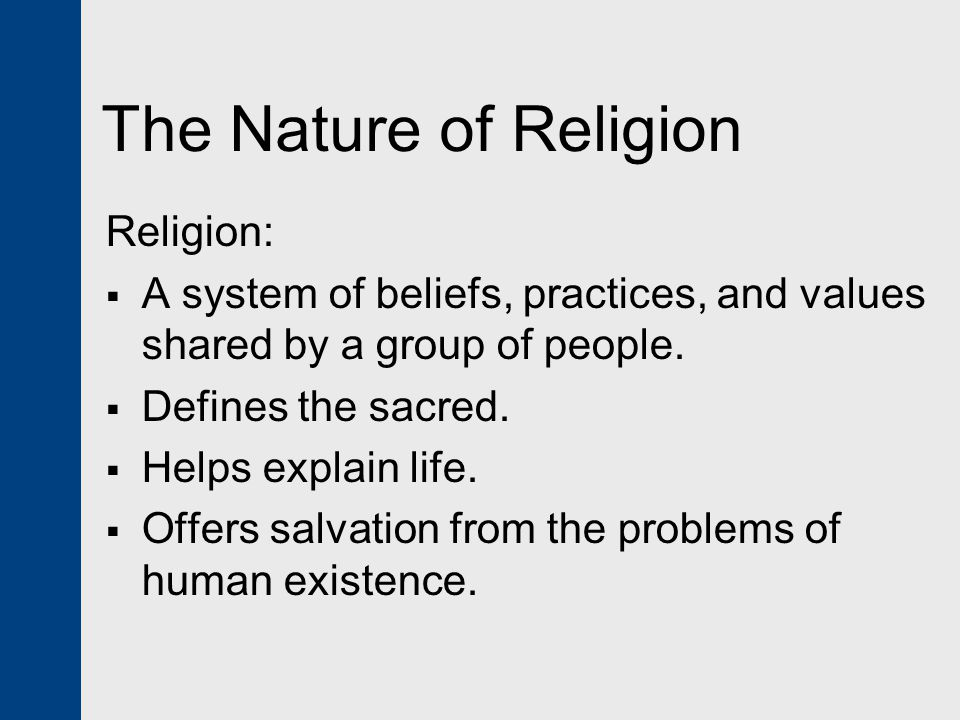 The Elements of Religion All religions contain certain shared elements:  Ritual and prayer  Emotion  Belief  Organization