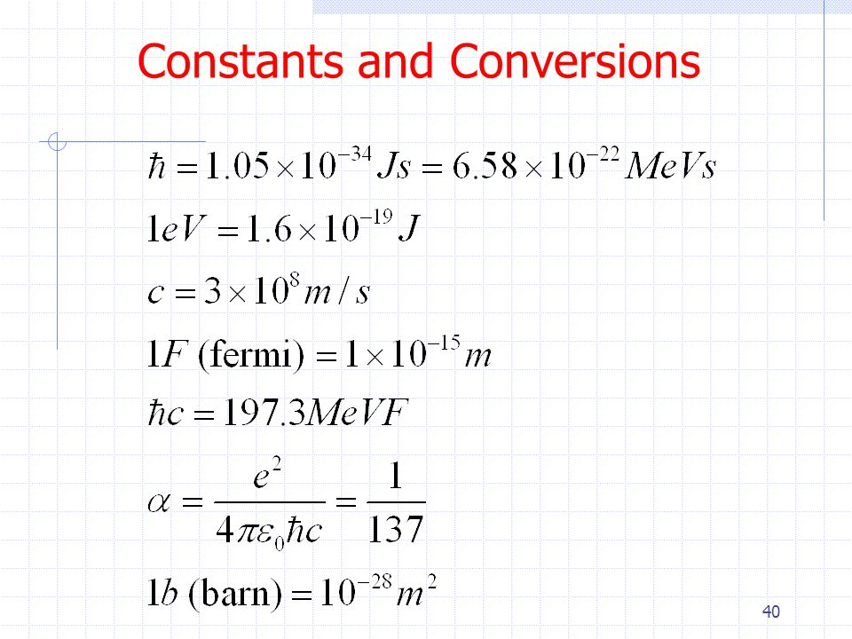 40 Constants and Conversions
