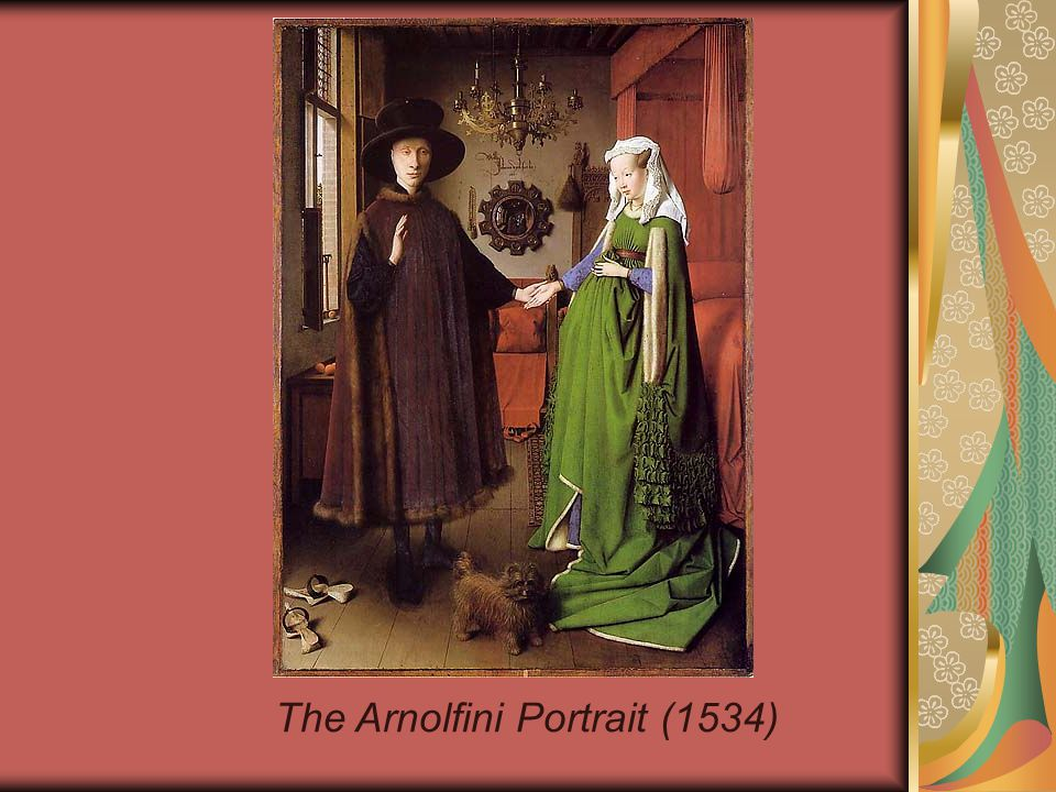 The Arnolfini Portrait (1534)