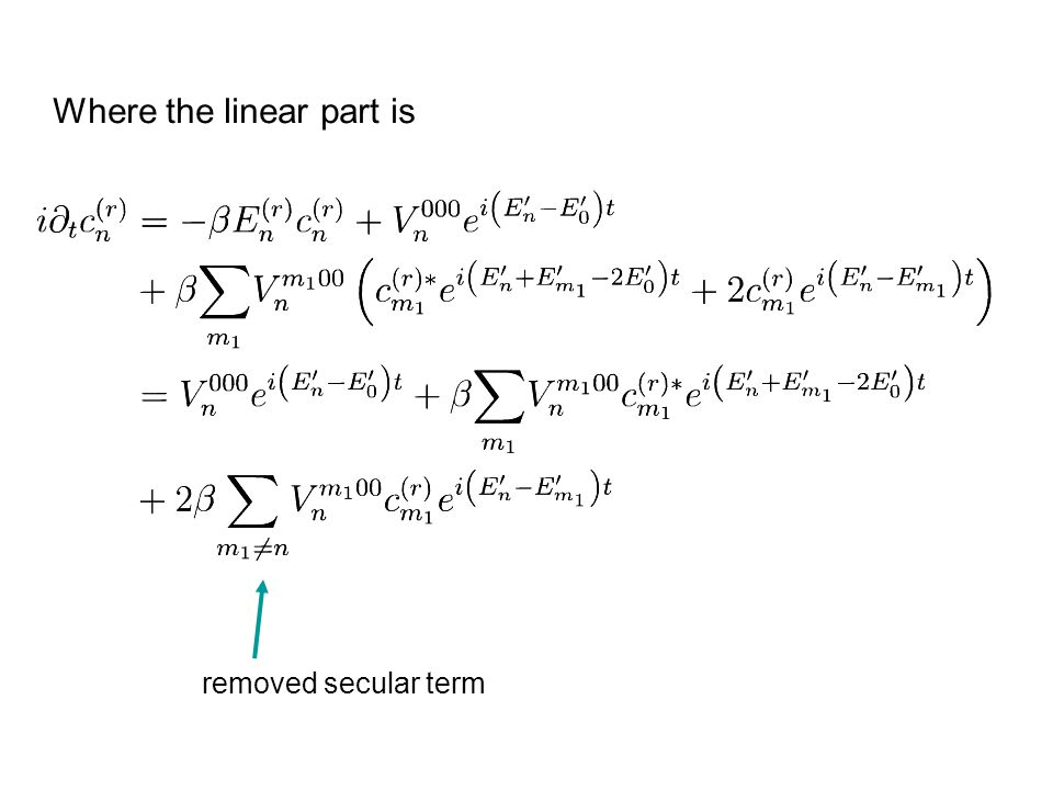 Where the linear part is removed secular term