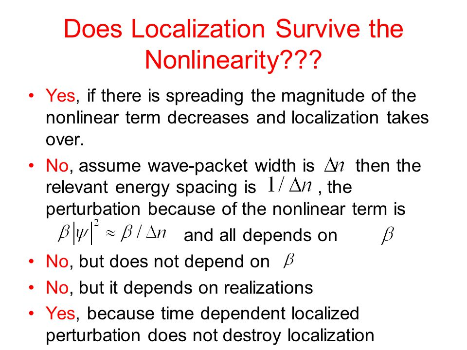 Does Localization Survive the Nonlinearity??.