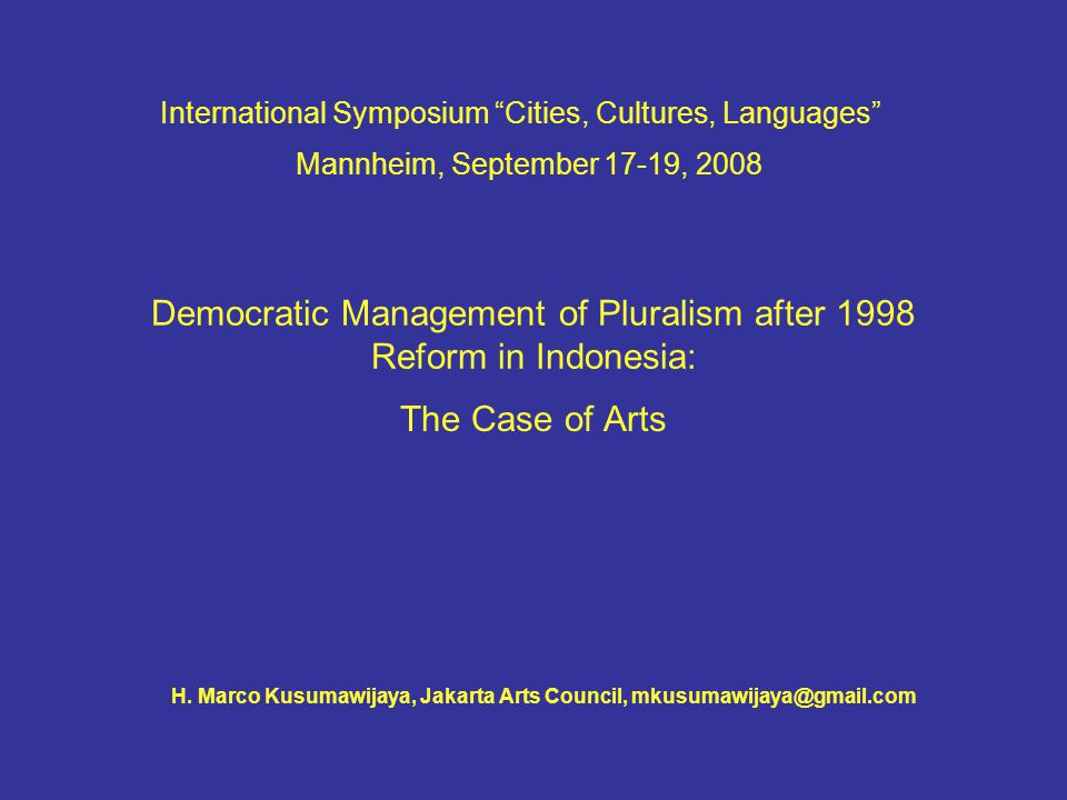 Democratic Management of Pluralism after 1998 Reform in Indonesia: The Case of Arts H.