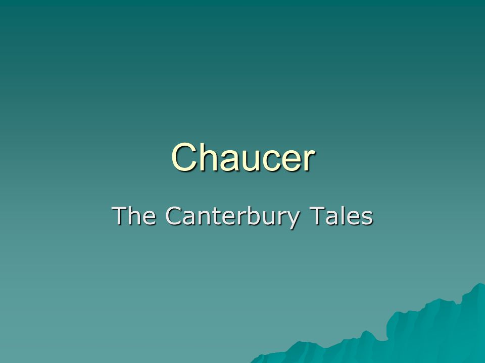 Chaucer The Canterbury Tales