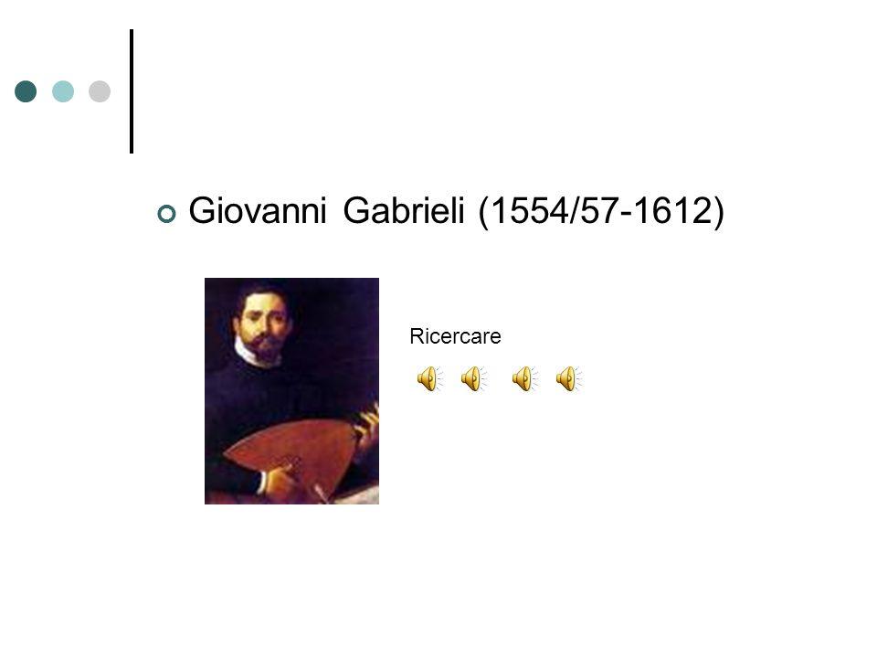 Giovanni Gabrieli (1554/57-1612) Ricercare