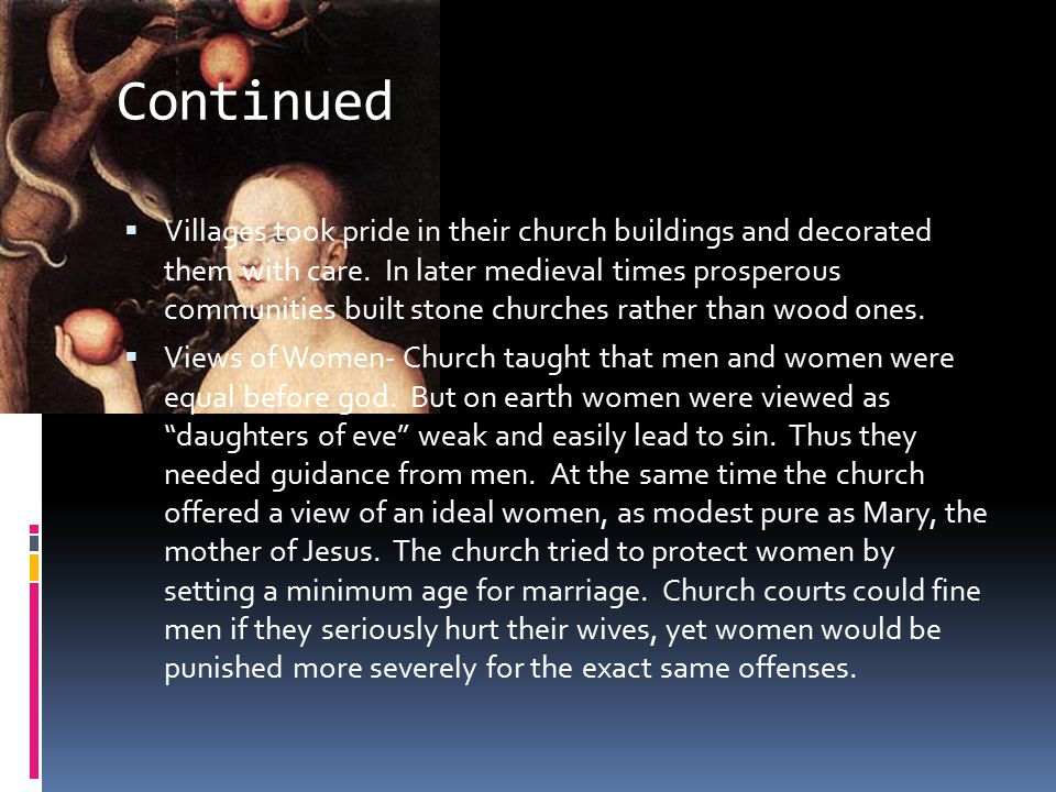 Monks and Nuns  Both men and women withdrew from worldly life to become monks and nuns.