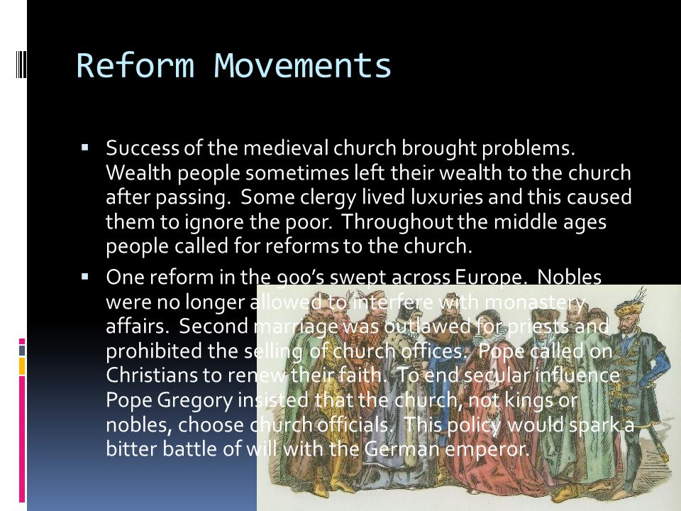 Preaching Orders  Over the centuries, other reform movements battled corruption.