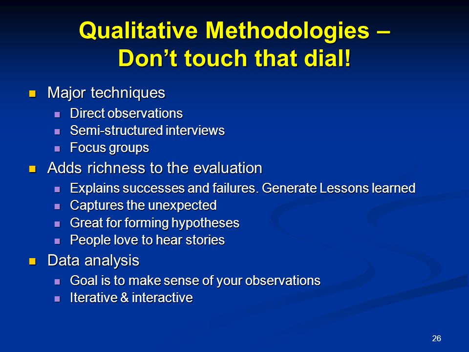 26 Qualitative Methodologies – Don't touch that dial.
