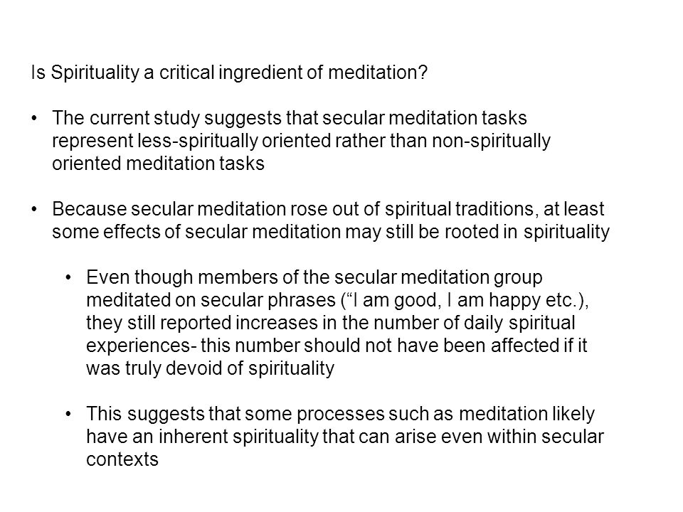 Is Spirituality a critical ingredient of meditation.