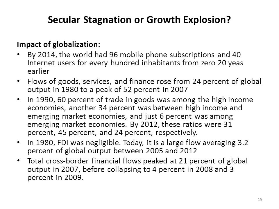 Secular Stagnation or Growth Explosion.