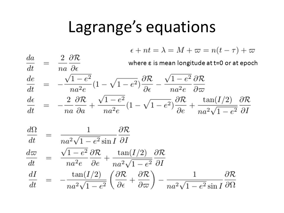 Lagrange's equations where ε is mean longitude at t=0 or at epoch