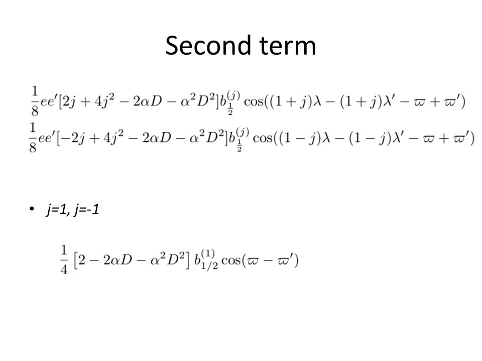 Second term j=1, j=-1