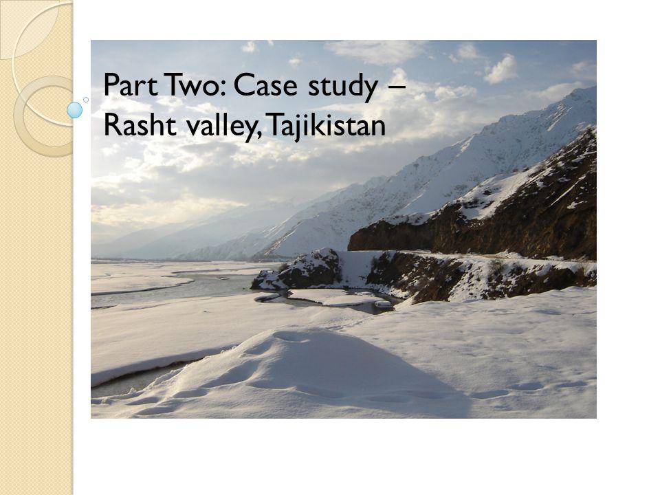 Tajikistan Part Two: Case study – Rasht valley, Tajikistan