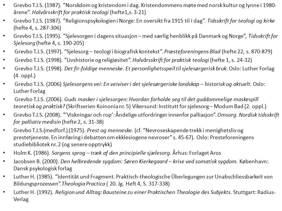 Grevbo T.J.S. (1987). Norskdom og kristendom i dag.
