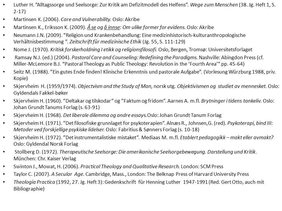 Luther H. Alltagssorge und Seelsorge: Zur Kritik am Defizitmodell des Helfens .