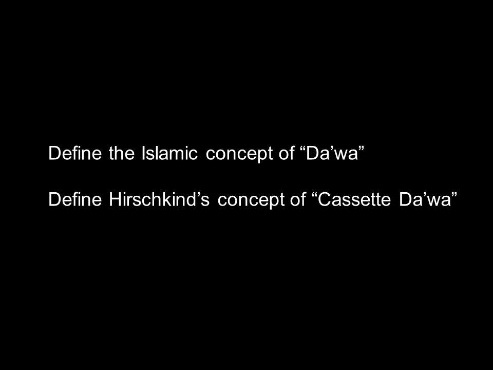 Define Hirschkind's concept of Cassette Da'wa