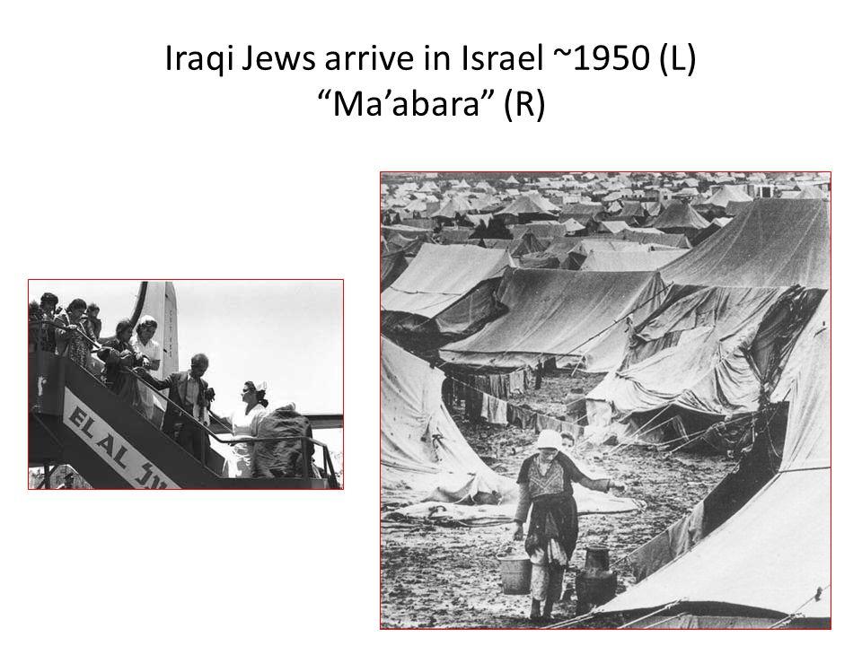 """Iraqi Jews arrive in Israel ~1950 (L) """"Ma'abara"""" (R)"""