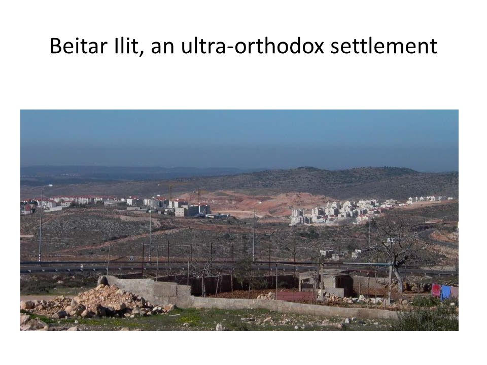 Beitar Ilit, an ultra-orthodox settlement
