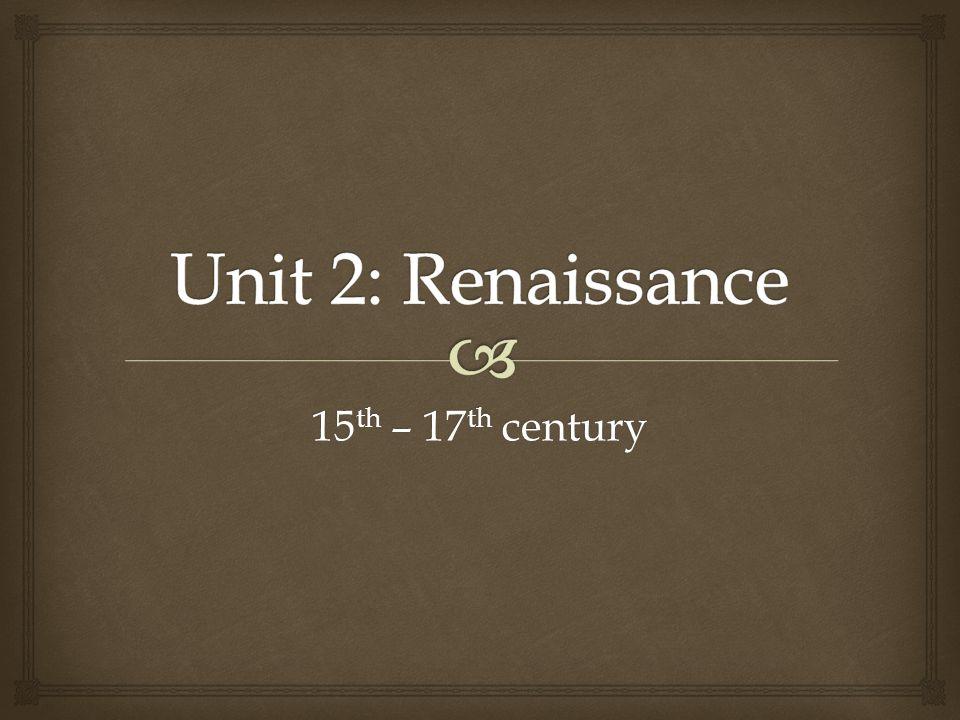 15 th – 17 th century