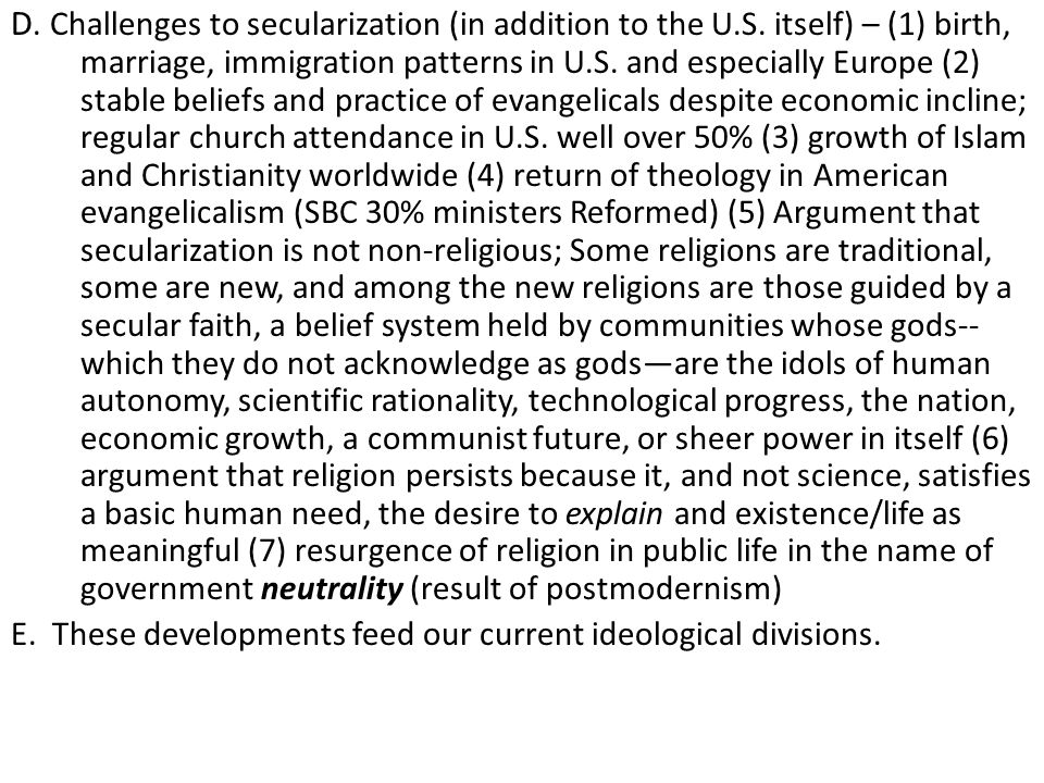 D. Challenges to secularization (in addition to the U.S.
