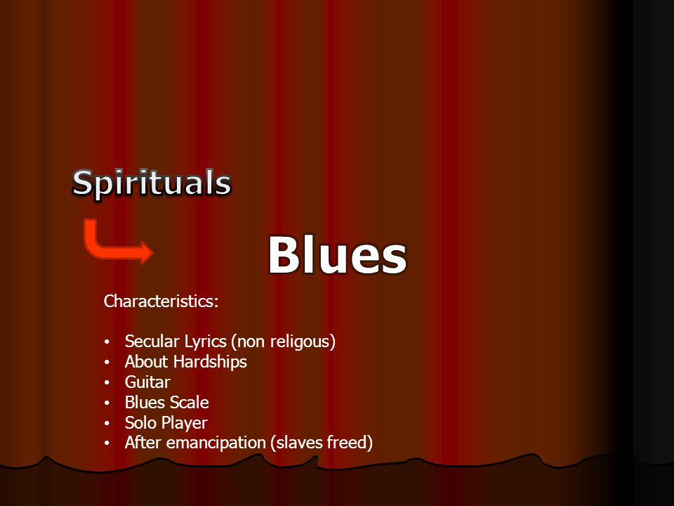 Characteristics: Music is often written down European tradition Lots of syncopation Uses band instruments Piano used