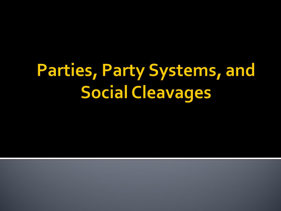  Why have political parties.What function do they play.